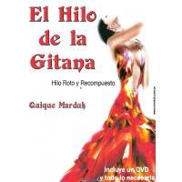 El Hila de la Gitana Hilo Roto y Recompuesto con DVD