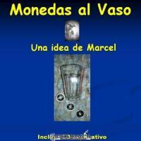 Viaje de Monedas al Vaso por Marcel
